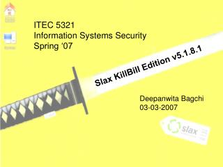 ITEC 5321 Information Systems Security Spring '07