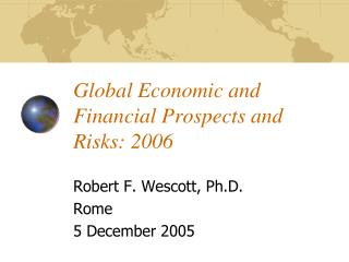 Global Economic and Financial Prospects and Risks: 2006