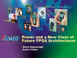 Power and a New Class of Future FPGA Architectures