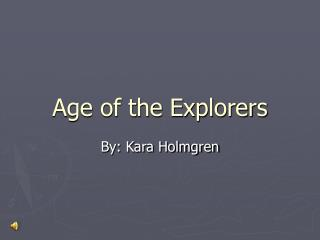 Age of the Explorers