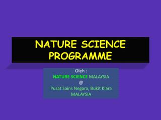 NATURE SCIENCE PROGRAMME
