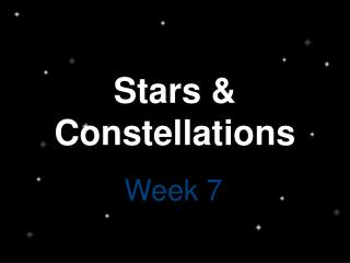 Stars & Constellations