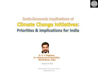 Socio-Economic Implications of  Climate Change Initiatives:  Priorities & Implications for India