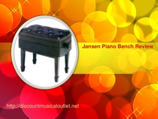 Jansen Piano Bench Review