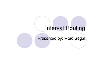 Interval Routing