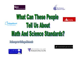 What Can These People  Tell Us About Math And Science Standards?