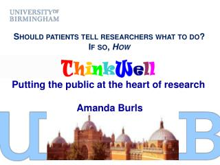 Should patients tell researchers what to do? If so,  How