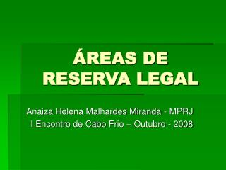 ÁREAS DE RESERVA LEGAL