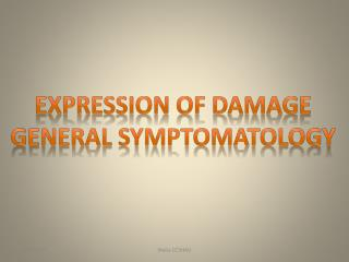 Expression of Damage General  Symptomatology