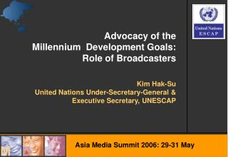 Kim Hak-Su United Nations Under-Secretary-General & Executive Secretary, UNESCAP