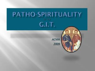 Patho-Spirituality  of the  G.I.T.