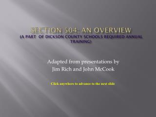 Section 504: An Overview   (a part  of Dickson County Schools Required Annual Training)