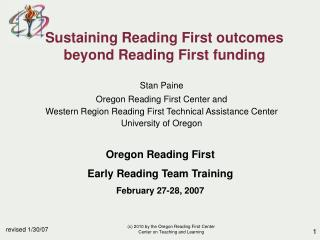 Sustaining Reading First outcomes  beyond Reading First funding