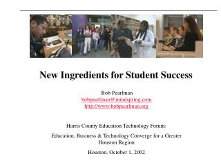 New Ingredients for Student Success
