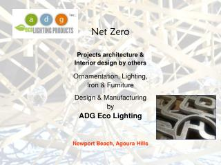 Net Zero  Projects architecture &  Interior design by others Ornamentation, Lighting,