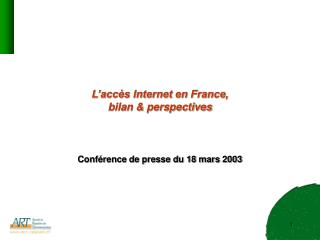 L'accès Internet en France, bilan & perspectives