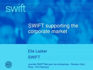 SWIFT supporting the corporate market