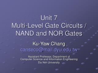 Unit 7 Multi-Level Gate Circuits /  NAND and NOR Gates