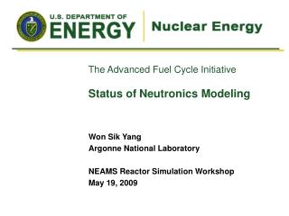 The Advanced Fuel Cycle Initiative Status of Neutronics Modeling