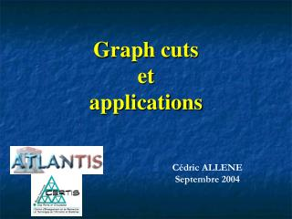 Graph cuts et applications