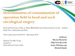 Determination of contamination of operation field in head and neck oncological surgery