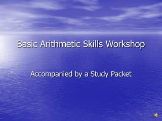 Basic Arithmetic Skills Workshop