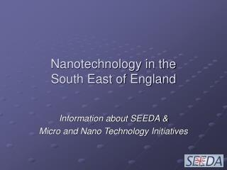 Nanotechnology in the  South East of England