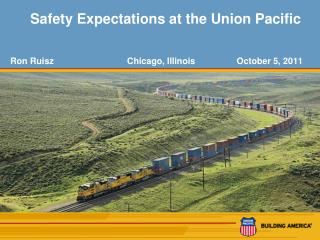 Safety Expectations at the Union Pacific