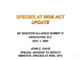 SPECIES AT RISK ACT UPDATE