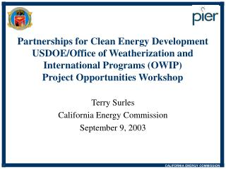 Partnerships for Clean Energy Development USDOE/Office of Weatherization and International Programs (OWIP)  Project Oppo