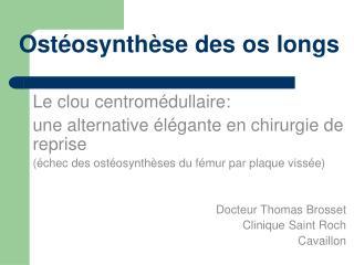 Ostéosynthèse des os longs