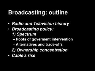 Broadcasting: outline
