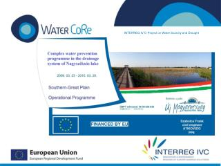 INTERREG IV C-Project on Water Scarcity and Drought