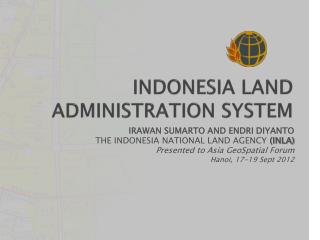 INDONESIA LAND ADMINISTRATION SYSTEM