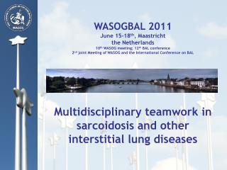 WASOGBAL 2011 June 15-18 th , Maastricht  the Netherlands