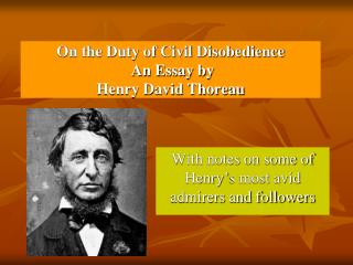 On the Duty of Civil Disobedience  An Essay by Henry David Thoreau