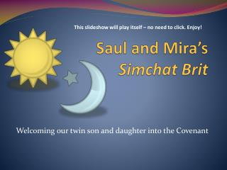 Saul and Mira's  Simchat Brit