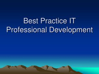 Best Practice IT Professional Development