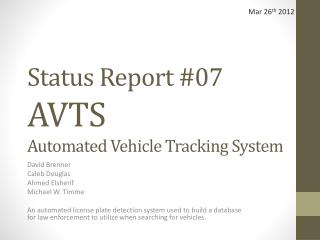 Status Report #07 AVTS  Automated Vehicle Tracking System