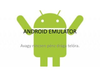 ANDROID EMULÁTOR