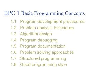BPC.1  Basic Programming Concepts