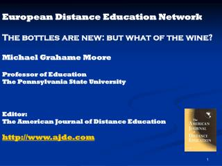 European Distance Education Network The bottles are new: but what of the wine?