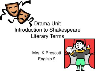 Drama Unit Introduction to Shakespeare Literary Terms