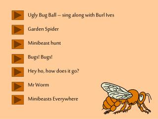 Ugly Bug Ball – sing along with Burl Ives Garden Spider Minibeast hunt Bugs! Bugs!