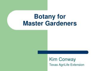 Botany for Master Gardeners