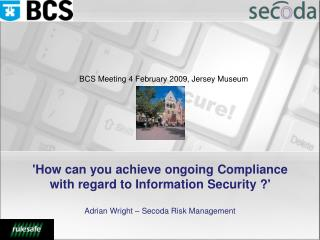 'How can you achieve ongoing Compliance with regard to Information Security ?'