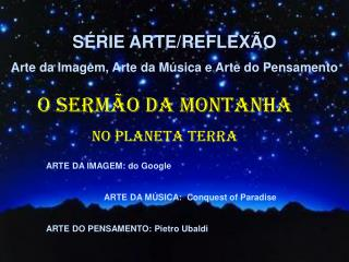 ARTE DA IMAGEM: do Google                         ARTE DA MÚSICA:  Conquest of Paradise