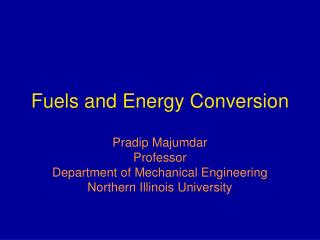 Fuels and Energy Conversion