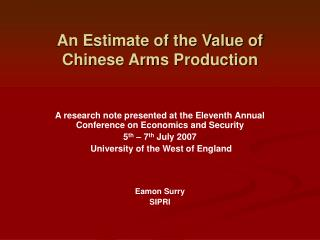 An Estimate of the Value of Chinese Arms Production