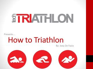 How to Triathlon
